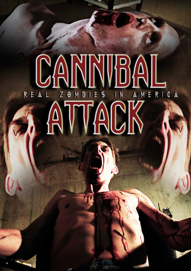 Cannibal Attack Real Zombies In America