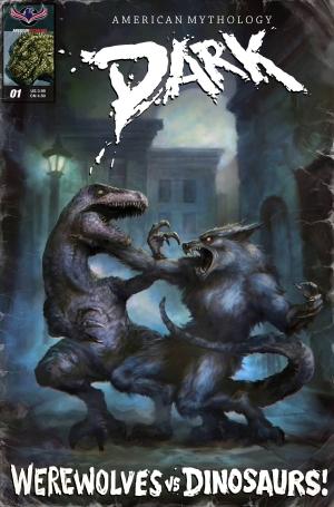 AmericanMythologyDarkWerewolvesVsDinosaurs-3