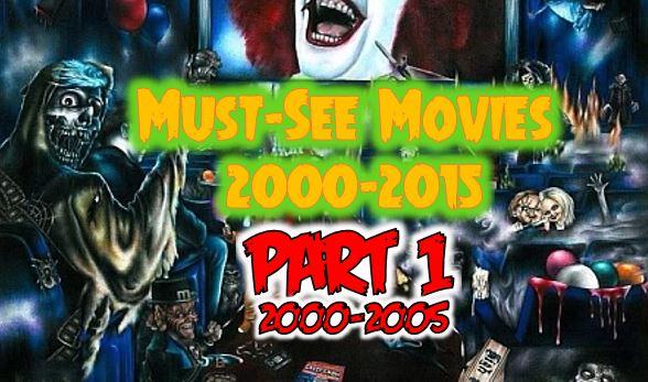 must see movies 2000 2005 - Must See Movies